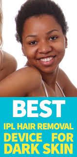 best ipl hair removal for dark skin