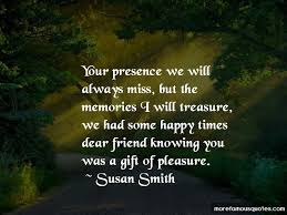 miss you dear friend quotes top quotes about miss you dear