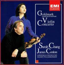 Goldmark*, Sarah Chang, James Conlon, Gürzenich-Orchester Kölner ...