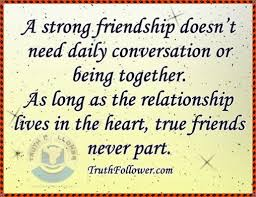 truth follower strong friendship quotes