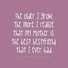 so true your mother is your best friend she was hand picked