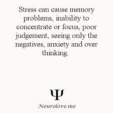 friendship quotes stress can cause memory problems inability to