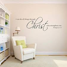 Amazon Com I Can Do All Things Through Christ Who Strengthens Me Wall Decal Christian Bible Verse Wall Art Extra Large Handmade