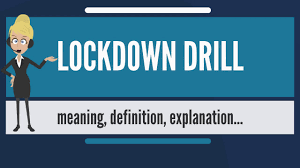 What does LOCKDOWN DRILL mean ...