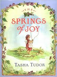 the springs of joy tasha tudor com books