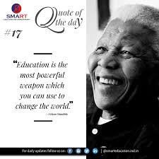 quote of the day by nelson mandela nelson mandela educational quote