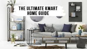 kmart home guide for effortless style
