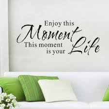 Amazon Com Wovtcp Enjoy This Moment Wall Quote Inspirational House Quotes Sticker Life Quote Living Room Removable Wall Decal Dining Room Vinyl Mural Home Decor Kitchen Dining