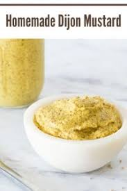 homemade dijon mustard fox valley foo