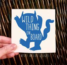 Wild Thing On Board Vinyl Decal Sticker Car Decal Mom Decal Where The Wild Things Are Kids Kid Monster Vinyl Decal Stickers Vinyl Decals Window Stickers