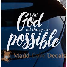 With God All Things Are Possible Christian Decal