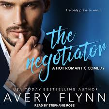 The Negotiator - Audiobook by Avery Flynn, read by Stephanie Rose