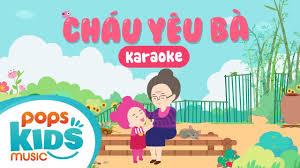 Karaoke Cháu Yêu Bà | Nhạc Thiếu Nhi Tiếng Anh Cho Bé