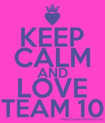 keep calm and love team 10 keep calm