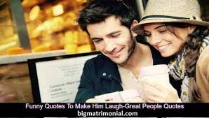 es to make him laugh great people