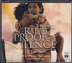 Follow The Rabbit Proof Fence A True Story 4 Disc Audio Book Amazon Co Uk Doris Pilkington Nugi Garimara Read By Rachael Maza 9780642560131 Books