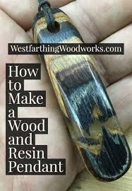 how to make a wood and resin pendant