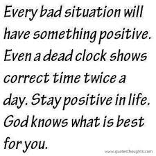 nice life love quotes thoughts bad situation positive correct time