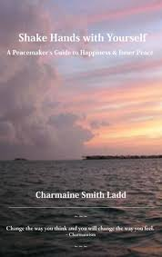 "Quote by Charmaine Smith Ladd: ""Make peace with yourself and you make peace  wit..."""