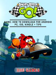 Angry Birds GO! Game: How to Download for Android PC, iOS, Kindle ...