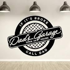 Dad S Garage Open 24 Hours Wall Decal Removable Garage Wall Sticker Vinyl Car Repair Window Decor Art Muralhj1101 Wall Stickers Aliexpress