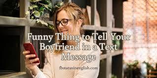 text your boyfriend to make him laugh