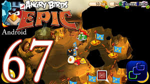 ANGRY BIRDS Epic Android Walkthrough - Part 67 - Cave 5 Burning ...