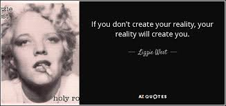 QUOTES BY LIZZIE WEST   A-Z Quotes