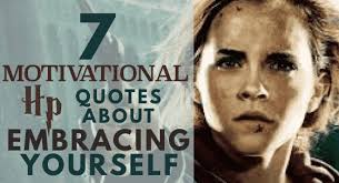 motivational harry potter quotes about embracing yourself
