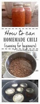 canning homemade chili creative