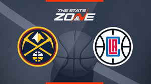 2019-20 NBA – Denver Nuggets @ Los Angeles Clippers Preview & Pick - The  Stats Zone