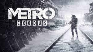 metro exodus a beautiful brutal single player game insane
