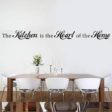 Amazon Com The Kitchen Is The Heart Of The Home Vinyl Kitchen Wall Decal Kitchen Wall Quote Kitchen Wall Sticker Wall Mural Home Art Decor White Kitchen Dining