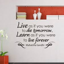 Shop Mahatma Gandhi Quote Live As If You Were To Die Tomorrow Vinyl Sticker Wall Art Overstock 10165632