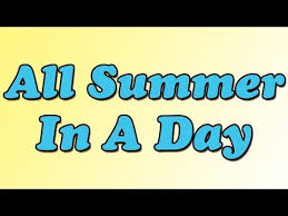 all summer in a day alchetron the