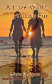 A Love Worth Waiting for: Holmes, Myra: 9781927220047: Amazon.com: Books