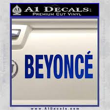 Beyonce Decal Sticker Txt A1 Decals
