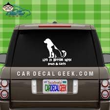 Life Is Better With Dogs And Cats Car Window Decal Sticker