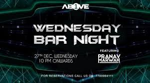 Wednesday Bar Night Ft. Pranav Marwah at 1Above - 27th Dec, 2017 at Lower  Parel, Mumbai - Events High