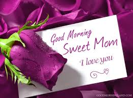 mom i love you good morning images