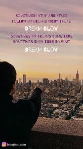 lyrics of dream glow btsarmy quotes thoughts qotd bts