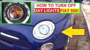 daylight running lights off on fiat 500