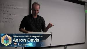 Aaron Davis: Ethereum over IPFS - YouTube