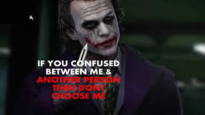 joker quotes that make independent serious half bad