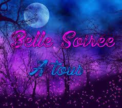 Belle Soirée a tous - Bonne soirée image #7326 - BonnesImages