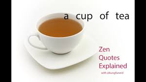 a cup of tea zen quotes explained