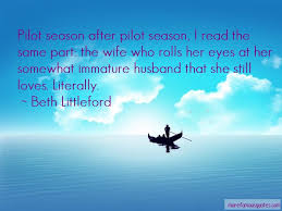pilot wife quotes top quotes about pilot wife from famous authors