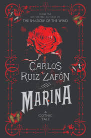 Marina: A Gothic Tale by Carlos Ruiz Zafón, translated by Lucia ...