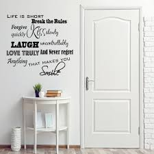 Life Is Short Break The Rules Forgive Quickly Kiss Slowly Inspirational Vi Wall Decal