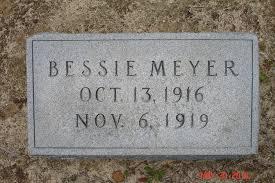Bessie Meyer (1916-1919) - Find A Grave Memorial